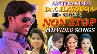 Non Stop | Official Hd Video Songs | By Anthakudi Ilayaraja
