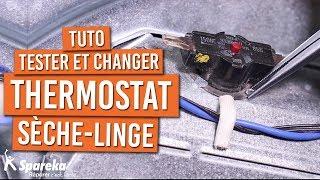 Comment tester et changer le thermostat d'un sèche linge