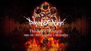 Dawn of Ashes - The Spirit Of Anger