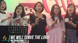 We Will Serve the Lord - BWA Junior Zhenli