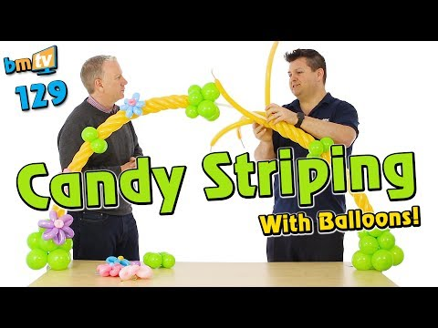 How to Create Candy Striping with Balloons - BMTV 129