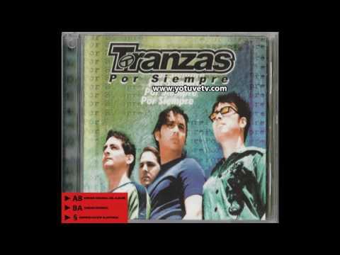 ►§ -  Tranzas – Por Siempre (1999)
