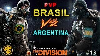 🔴 THE DIVISION - PVP Brasil vs Argentina #13