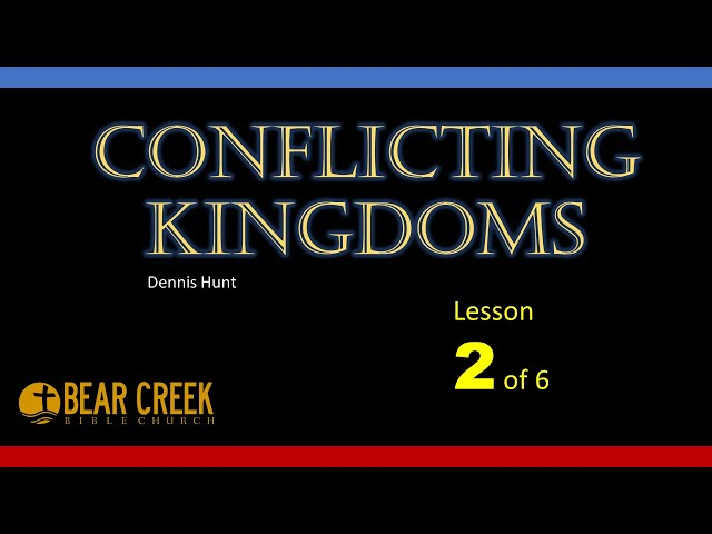 Conflicting Kingdoms - lesson 2 of 6