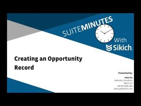 Creating an Opportunity Record | NetSuite Demo | Sikich LLP