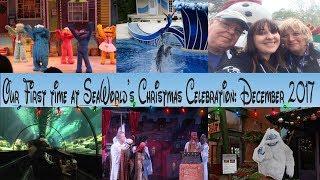 My First Ever Trip to Sea World Christmas Celebration || DECEMBER 2017 WALT DISNEY WORLD TRIP