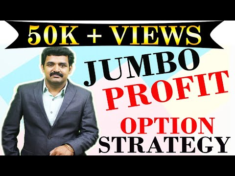 Jumbo Profit – Option Strategy in Stocks