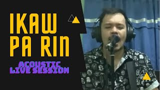 Letter Day Story - Ikaw Pa Rin (Dex Acoustic Live Sessions)