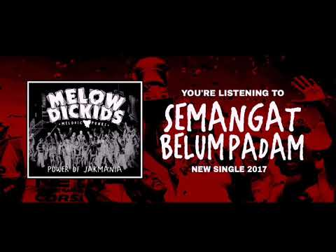 Melowdickids - Semangat Belum Padam! [New Single 2017] Power Of Jakmania