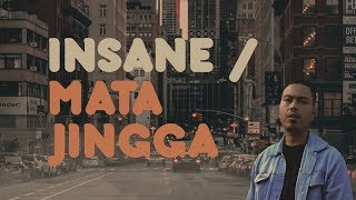 Insane  - Mata Jingga ( lirik)