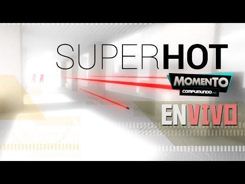 MOMENTO COMPUMUNDO - EN VIVO: Superhot (PC)