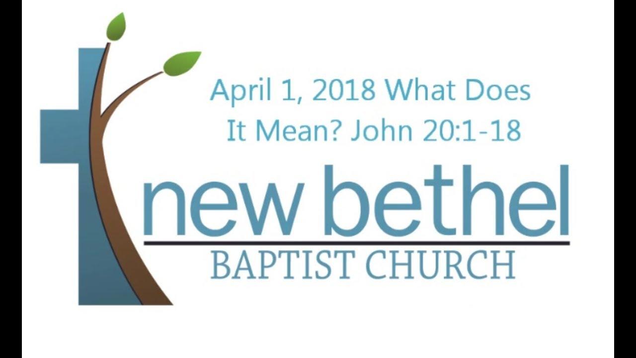 Sermon: What Does It Mean? John 20:1-18