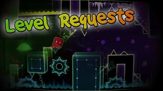 Level Requests! // GD LIVE