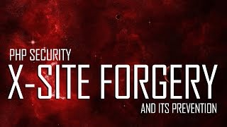 PHP Security - Cross-Site Request Forgery - Example and Prevention