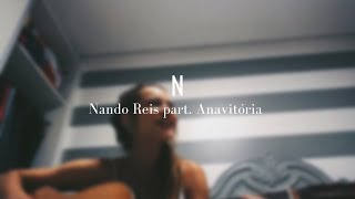 N - Nando Reis part. Anavitoria (cover)