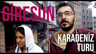 Karadeniz Turu 3 | GİRESUN, ÇARŞI, GİRESUN KALESİ, GİRESUN ADASI! | Gezi Günlükleri 4