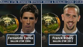 Ballon d'Or Winners Without Messi & Ronaldo (2008-2019)