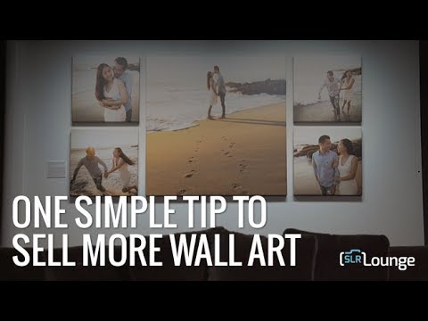 One Simple Tip To Sell More Wall Art With Bay Photo