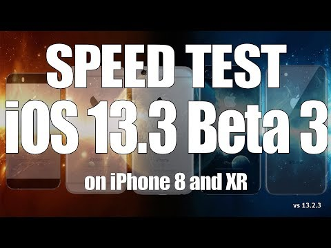 Speed Test : iOS 13.3 Beta 3 vs iOS 13.2.3 on iPhone 8 and iPhone XR