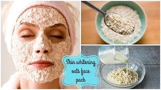 Oats face pack for fair skin ! how to fair skin ! how to get fair skin naturally ! beauty5