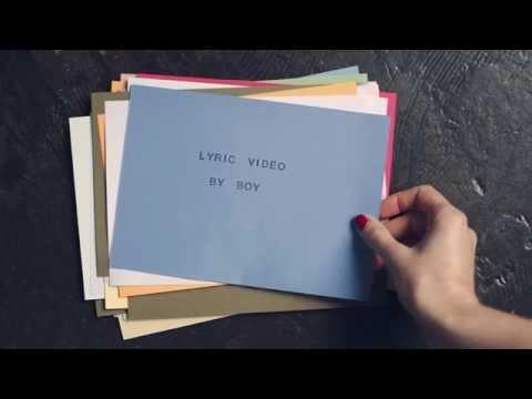 BOY - We Were Here (lyric video by BOY)