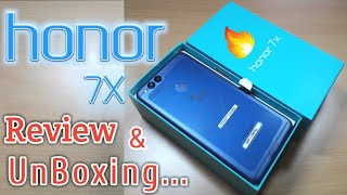 HONOR 7X UNBOXING/REVIEW/ A BUDGET SMARTPHONE/ MID RANGE SMARTPHONE