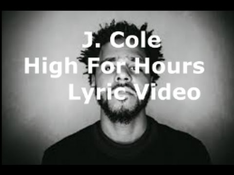 J. Cole - High for Hours LYRIC VIDEO
