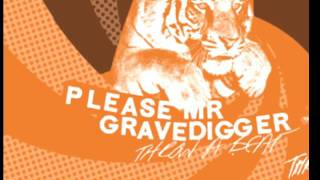 Please Mr.Gravedigger - The 9 to 5 - Throw A Beat