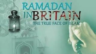 Ramadan in Britain - The True Face of Islam - Documentary