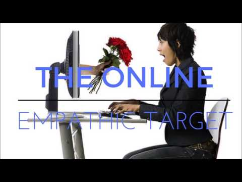 The Online Empathic Target