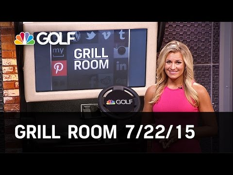 Grill Room Preview 7/22   Golf Channel
