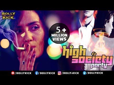 High Society Party | Raina Bassnet | Short FIlm 2019 | Hindi Movies