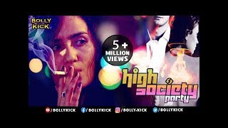 High Society Party | Raina Bassnet | Short FIlm 2019 | Hindi Movies