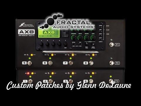 Glenn DeLaune **UPDATE** Custom Patches for AX8 & AXE FX