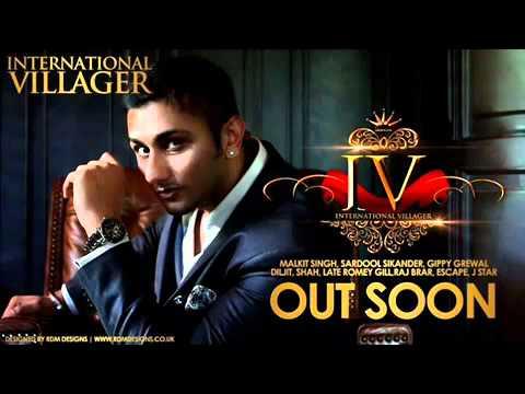 I.V. (International Villager)released 11.11.11.Honey Singh DOB March 15, 1984 Hoshiarpur 1984