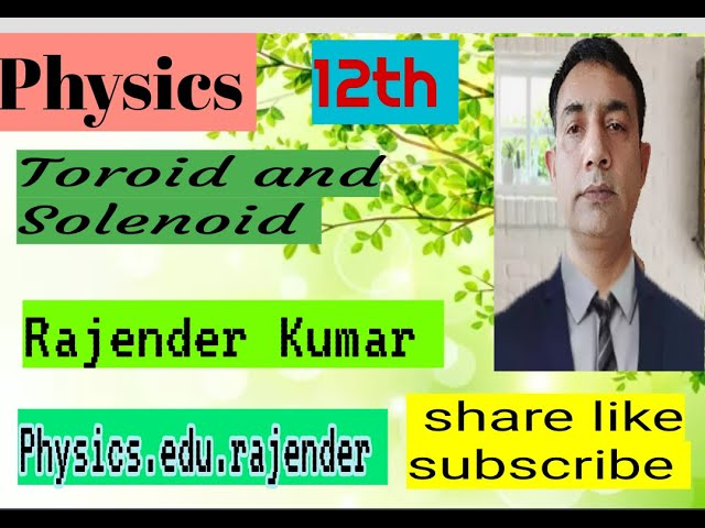 The solenoid 12th physics,