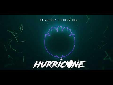 dj-mshega-ft.-holly-rey---hurricane-(official-audio)