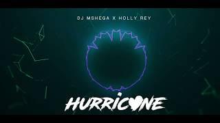 dj-mshega-ft-holly-rey-hurricane-official-audio