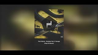 Post Malone - Rockstar feat. 21 Savage (Paya-Pd Remix)