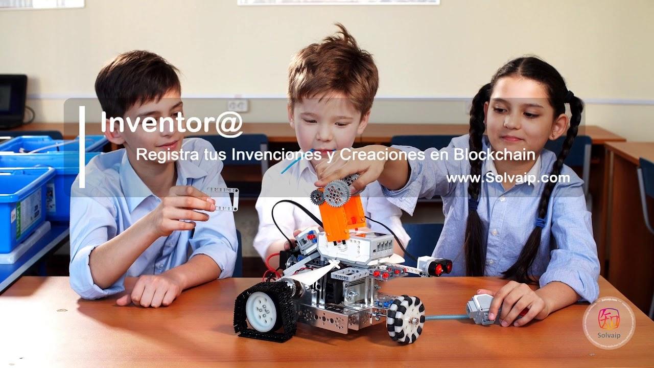 Inventor@ | Registra tus Invenciones y Creaciones en Blockchain | www.Solvaip.com