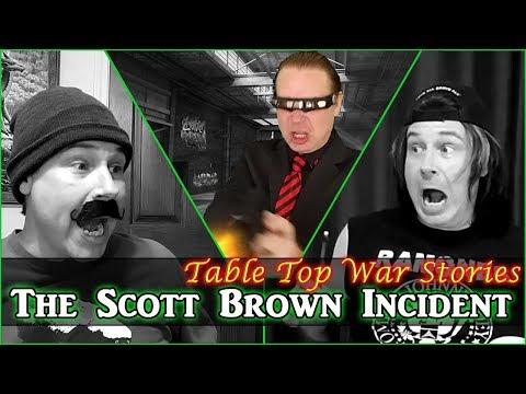 War Stories - The Scott Brown Incident