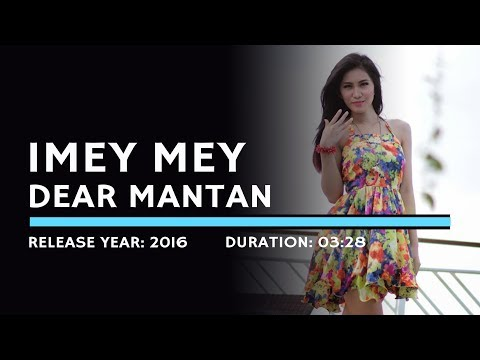 I Mey Mey - Dear Mantan (Karaoke Version)