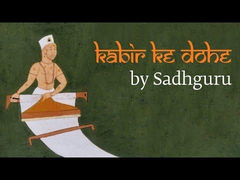 Sadhguru Demystifies Kabir's Most Famous Couplet | Kabir Ke Dohe