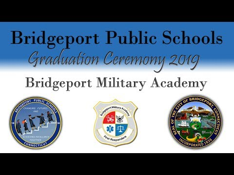 Bridgeport Military Academy Graduation Ceremony 2019 (LIVE)