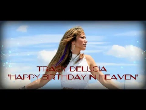 Tracy DeLucia - Happy Birthday In Heaven (Official Lyric Video)