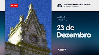 IPC AO VIVO - Culto de Quarta Feira(23/12/2020)