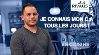 Témoignage Client Rivalis - Rémy, restaurateur (13) - Pilotage en cuisine