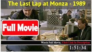 Poslednji krug u Monci (1989) *Full MoVieS*#
