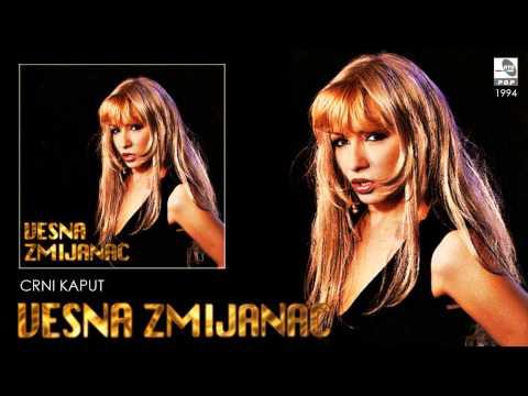 Vesna Zmijanac - Crni kaput - (Audio 1994)