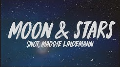 $NOT - Moon & Stars (Lyrics) ft. Maggie Lindemann